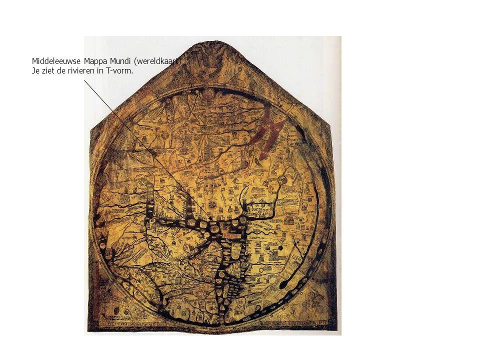 Middeleeuwse Mappa Mundi (wereldkaart) Je ziet de rivieren in T-vorm.