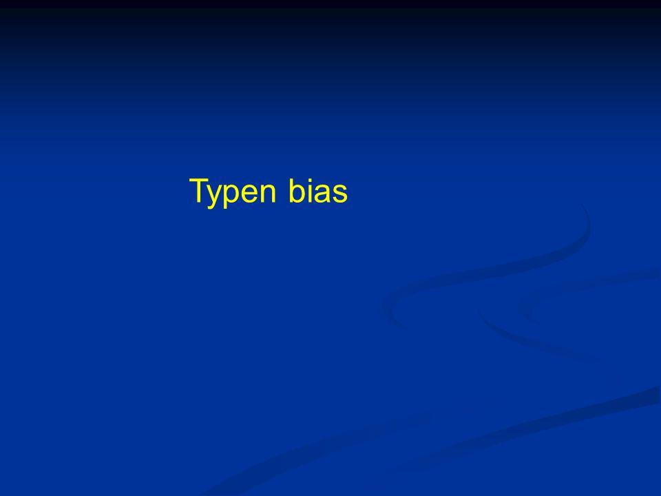 Typen bias