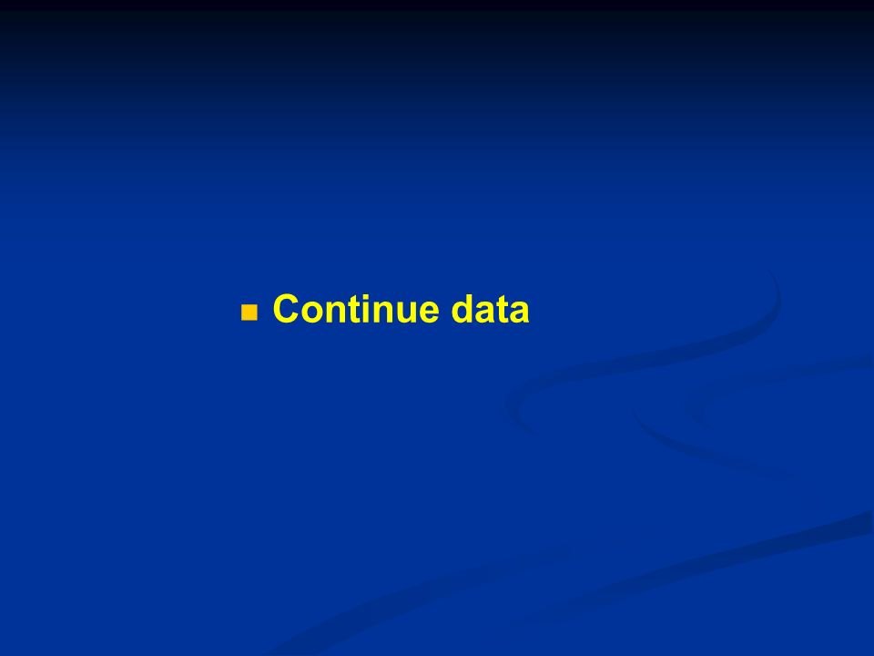 Continue data