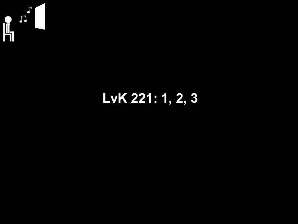 LvK 221: 1 Wees gegroet, gij eersteling der dagen, morgen der verrijzenis, bij wiens licht de macht der hel verslagen en de dood vernietigd is.