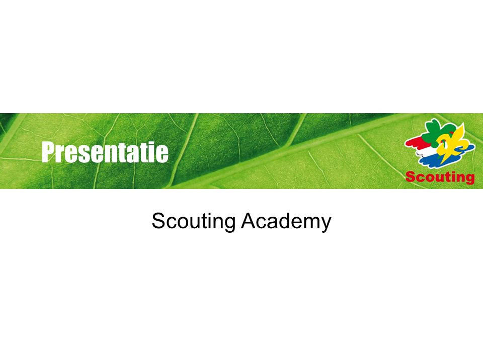 Presentatie Scouting Academy