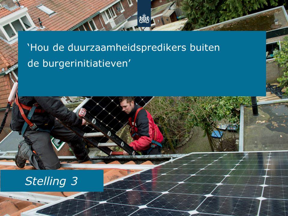 Stelling 3 'Hou de duurzaamheidspredikers buiten de burgerinitiatieven'