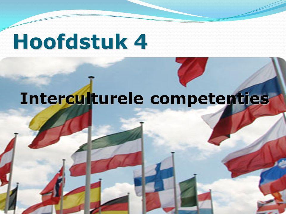 Hoofdstuk 4 Interculturele competenties