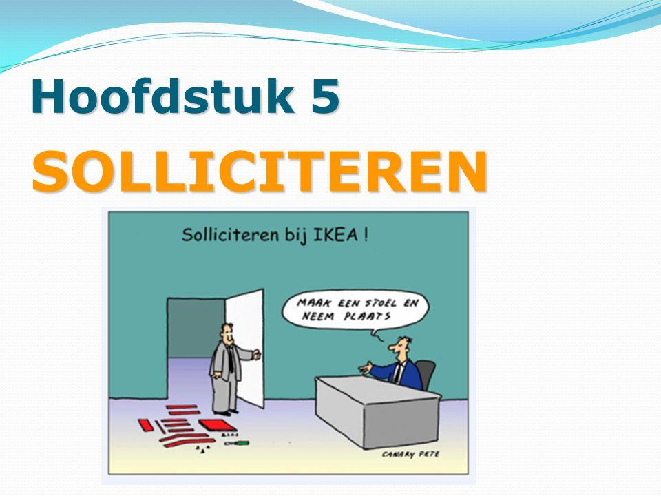 Hoofdstuk 5 SOLLICITEREN