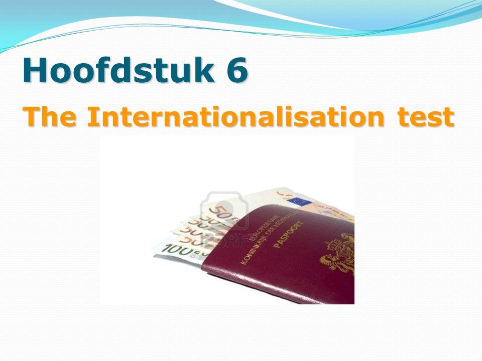 Hoofdstuk 6 The Internationalisation test