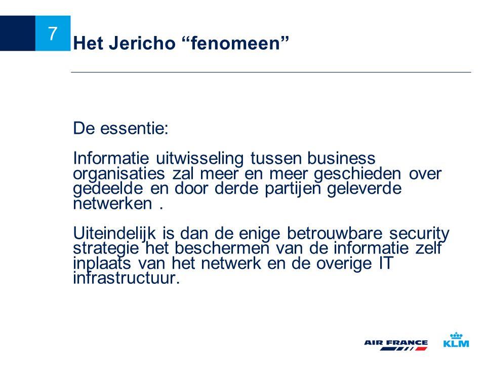 """7 Het Jericho """"fenomeen"""" De essentie: Informatie uitwisseling tussen business organisaties zal meer en meer geschieden over gedeelde en door derde par"""
