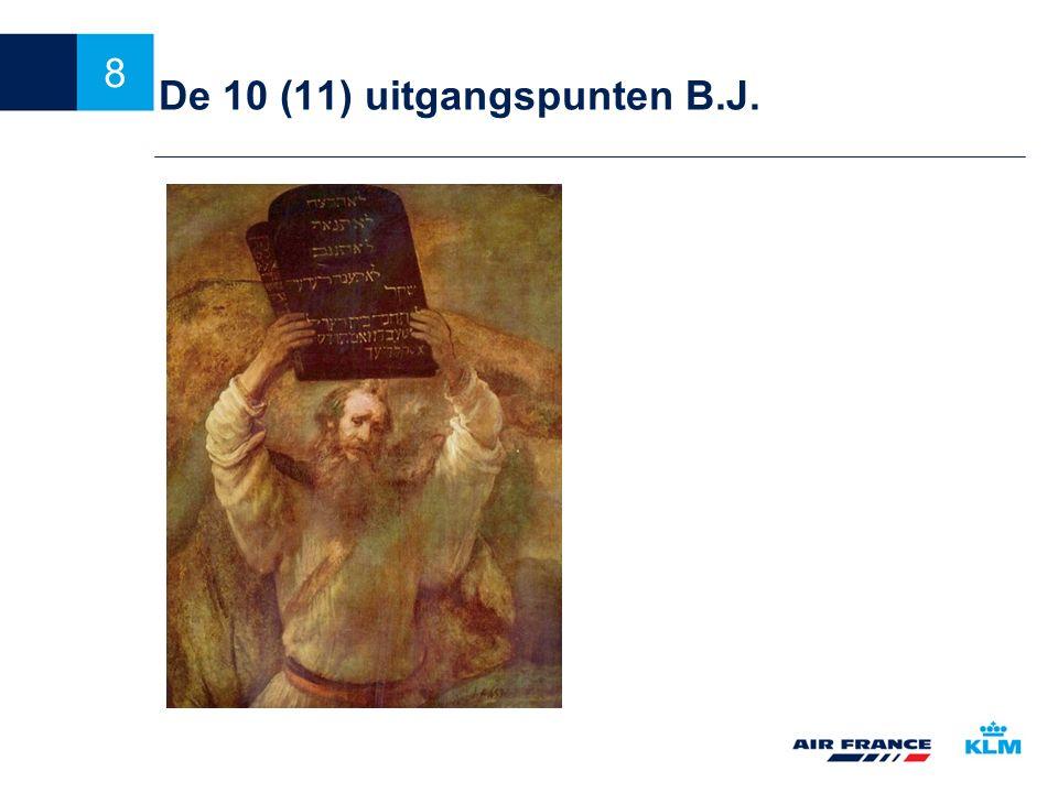 8 De 10 (11) uitgangspunten B.J.