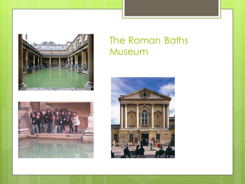 The Roman Baths Museum