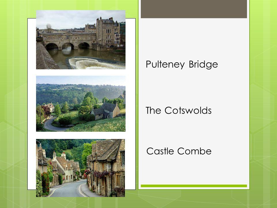 Pulteney Bridge The Cotswolds Castle Combe
