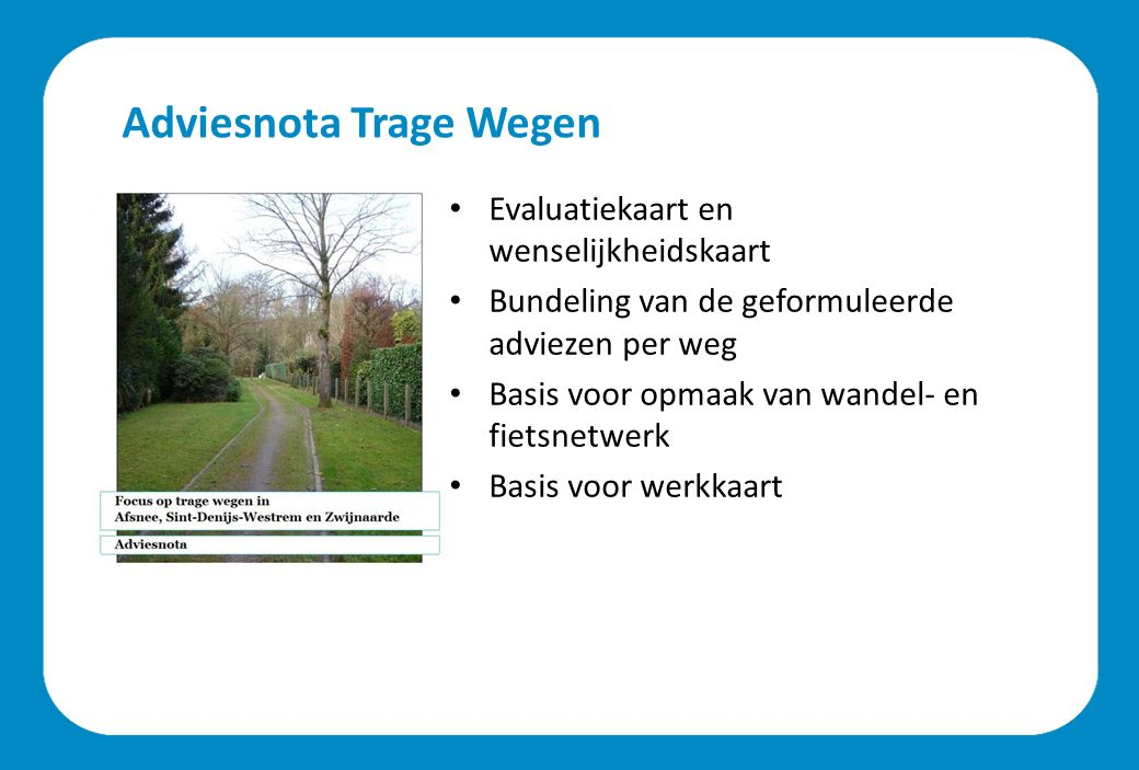 Huidige toestand (Zwijnaarde, Sint-Denijs-Westrem en Afsnee) Lengte (km) 1.
