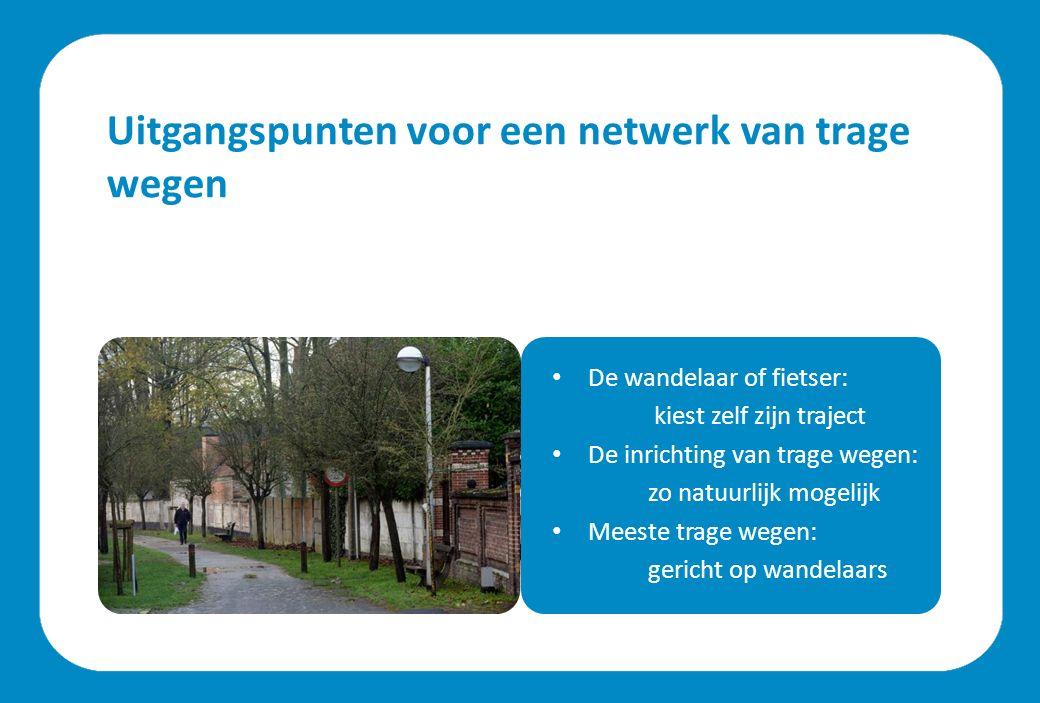 Toen kwam er… Overleg tussen stadsdiensten Opmaak fiets- en wandelnetwerk Opmaak werkkaart