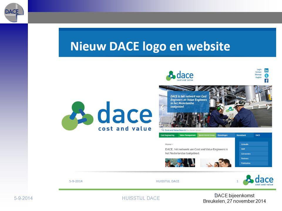 DACE bijeenkomst Breukelen, 27 november 2014 HUISSTIJL DACE5-9-2014 9