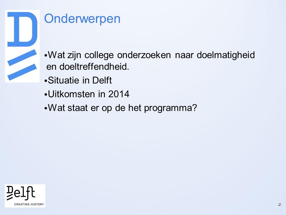 Onderzoek efficiency grondbedrijf Delft Doelstelling: Inzicht te krijgen in de efficiency (doelmatigheid) van de vastgoedportefeuille en van het vastgoedmanagement.
