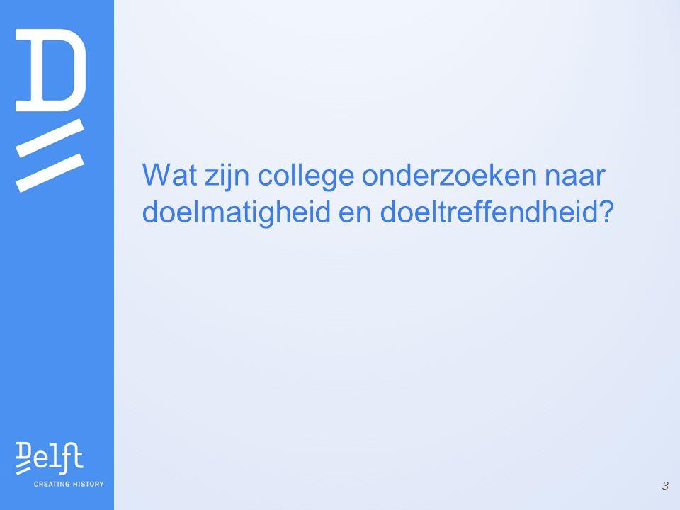 Wat zijn college onderzoeken naar doelmatigheid en doeltreffendheid? 3