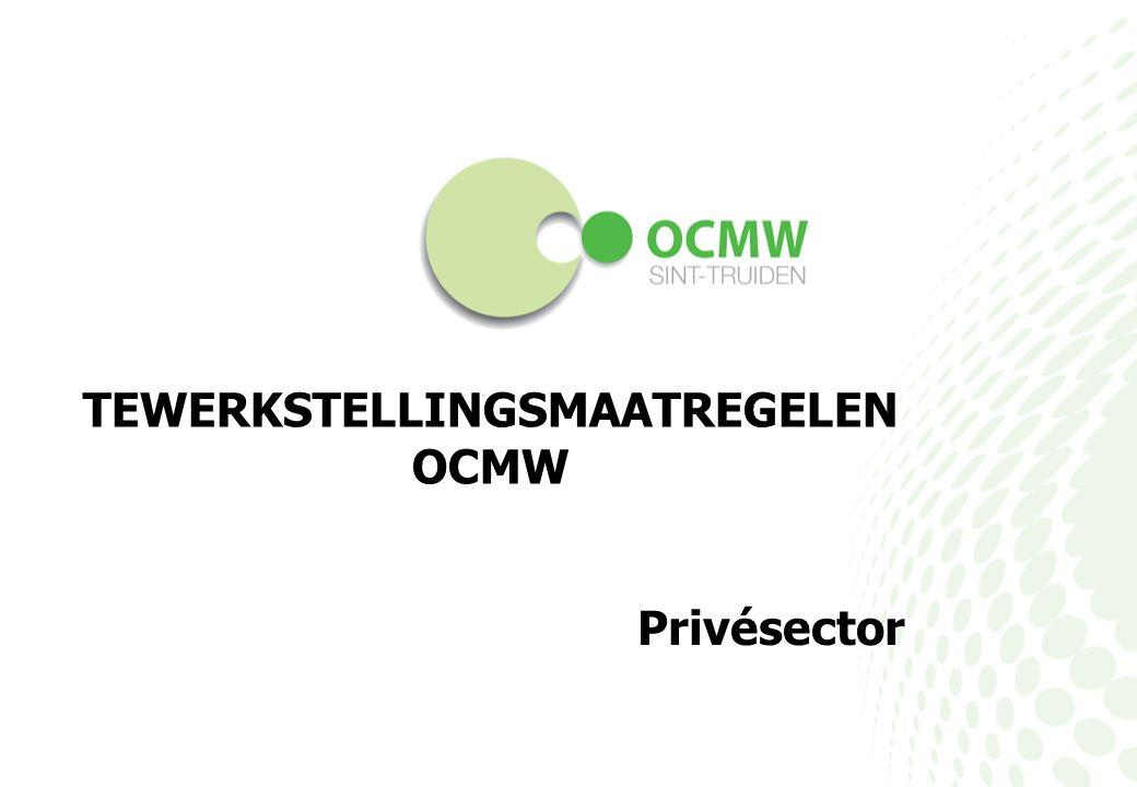 TEWERKSTELLINGSMAATREGELEN OCMW Privésector