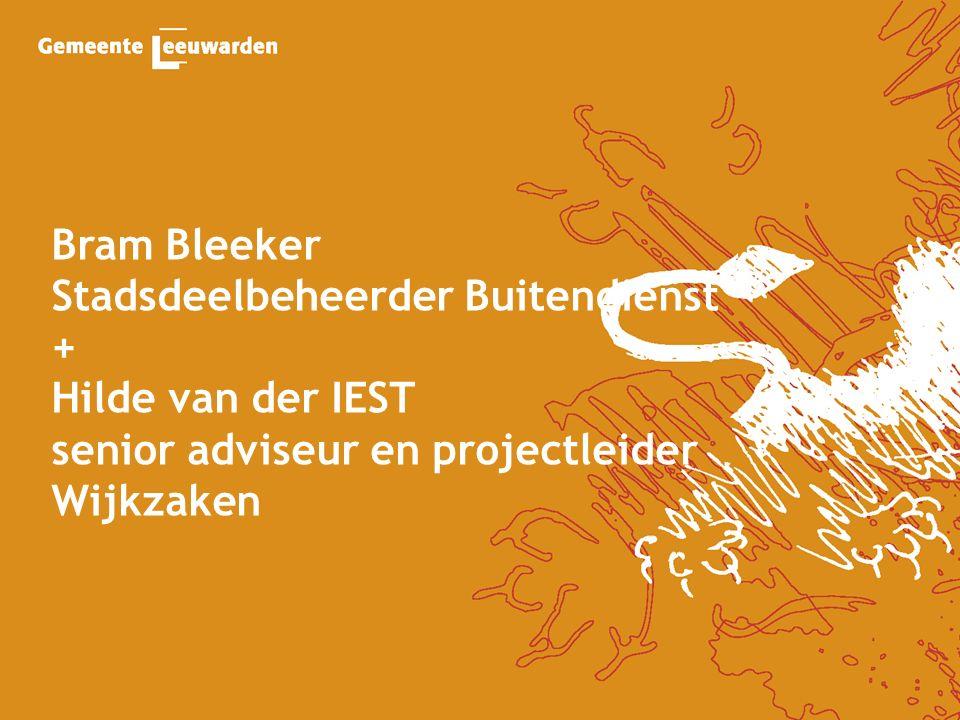 Bram Bleeker Stadsdeelbeheerder Buitendienst + Hilde van der IEST senior adviseur en projectleider Wijkzaken