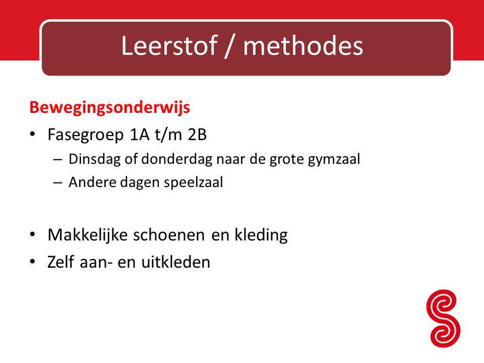 Leerstof / methodes Bewegingsonderwijs Fasegroep 1A t/m 2B – Dinsdag of donderdag naar de grote gymzaal – Andere dagen speelzaal Makkelijke schoenen e