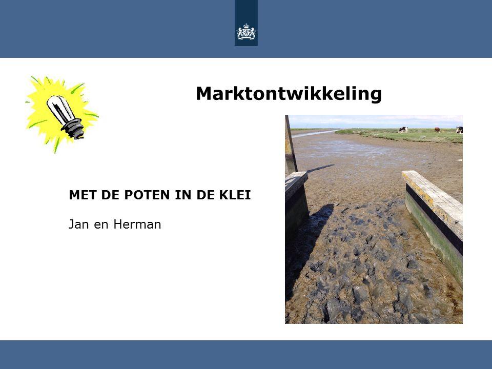 Marktontwikkeling MET DE POTEN IN DE KLEI Jan en Herman
