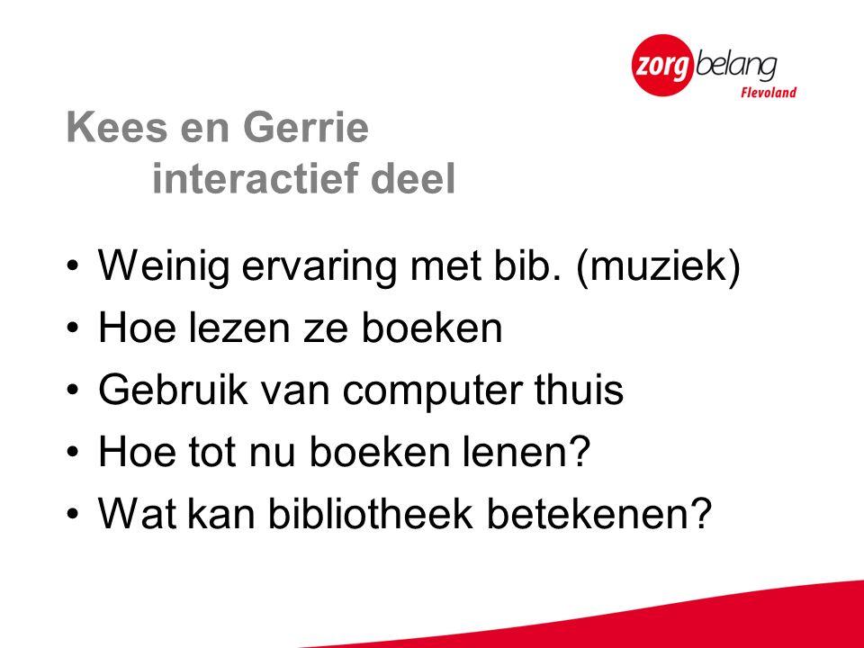 Kees en Gerrie interactief deel Weinig ervaring met bib.