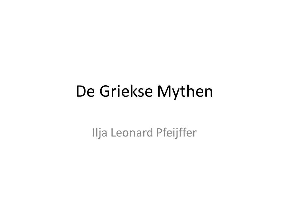 De Griekse Mythen Ilja Leonard Pfeijffer