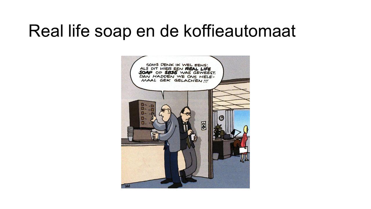 Real life soap en de koffieautomaat