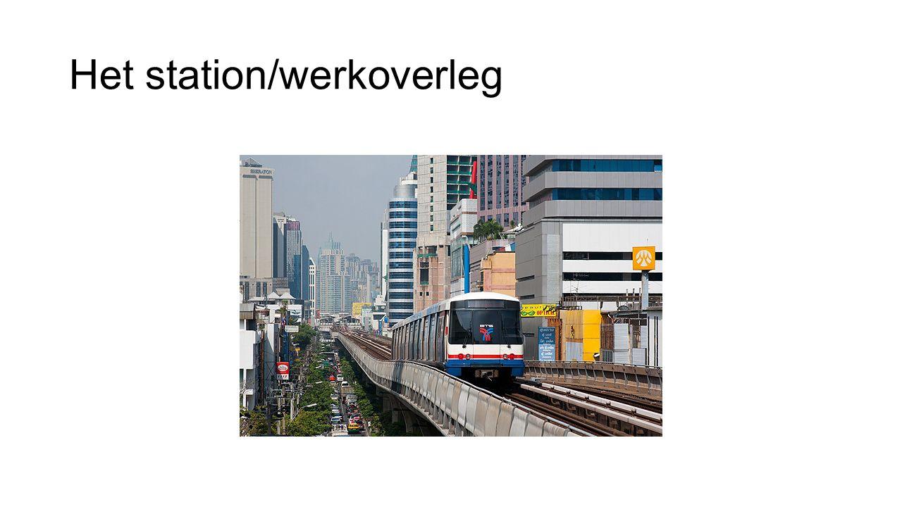 Het station/werkoverleg