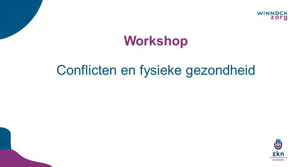 Workshop Conflicten en fysieke gezondheid