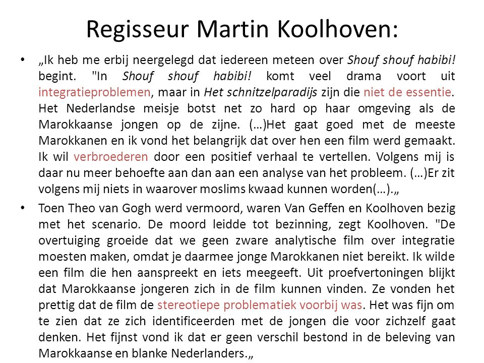 """Recensies """"Het verhaal van een jonge Marokkaan die zijn weg probeert te vinden in het hedendaagse Nederland, riekt een beetje naar multiculturele problematiek maar in de praktijk valt dat nogal mee."""