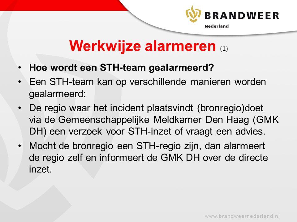 Werkwijze alarmeren (1) Hoe wordt een STH-team gealarmeerd.