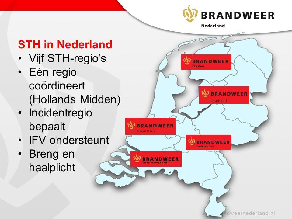STH in Nederland Vijf STH-regio's Eén regio coördineert (Hollands Midden) Incidentregio bepaalt IFV ondersteunt Breng en haalplicht