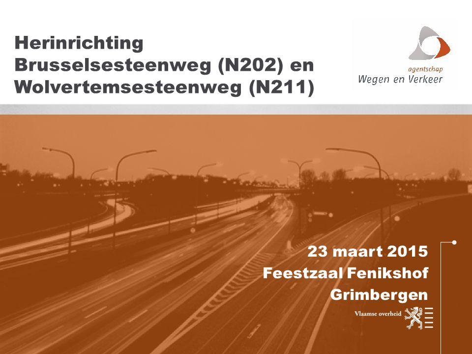 23 maart 2015 Feestzaal Fenikshof Grimbergen Herinrichting Brusselsesteenweg (N202) en Wolvertemsesteenweg (N211)
