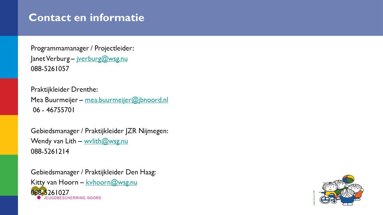 Contact en informatie Programmamanager / Projectleider: Janet Verburg – jverburg@wsg.nujverburg@wsg.nu 088-5261057 Praktijkleider Drenthe: Mea Buurmei