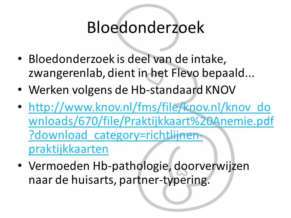 Bloedonderzoek Bloedonderzoek is deel van de intake, zwangerenlab, dient in het Flevo bepaald...