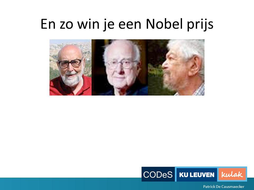 En zo win je een Nobel prijs Patrick De Causmaecker