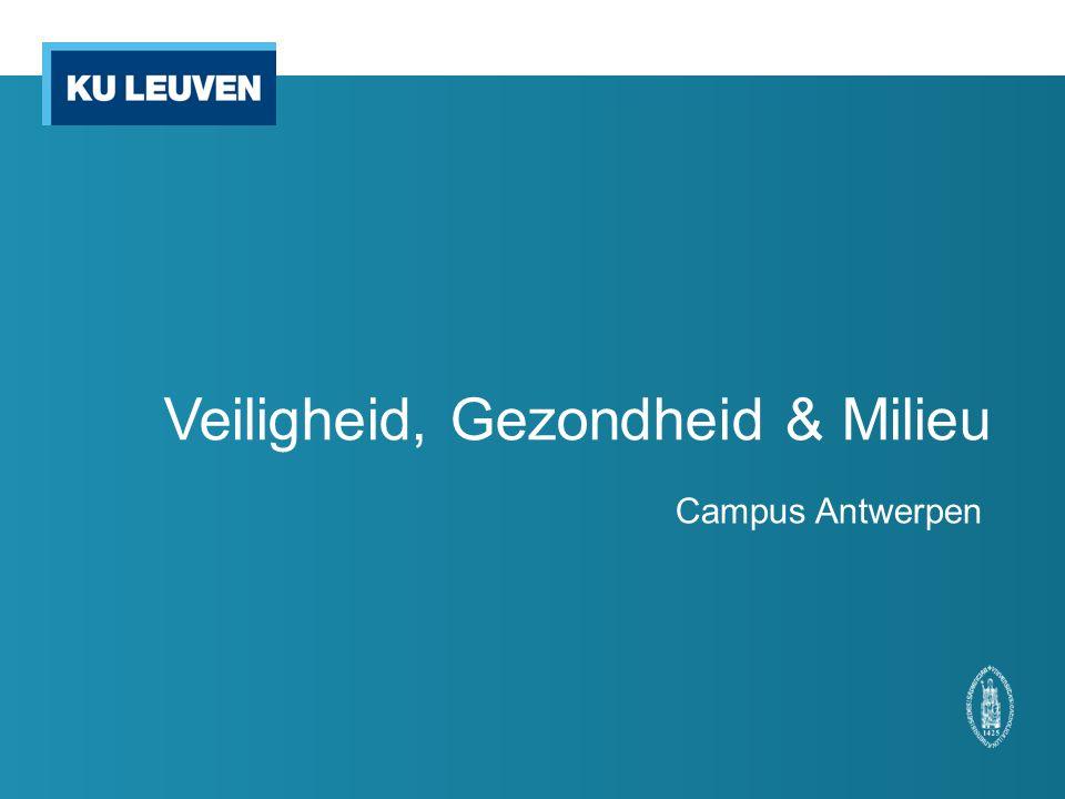 Veiligheid, Gezondheid & Milieu Campus Antwerpen