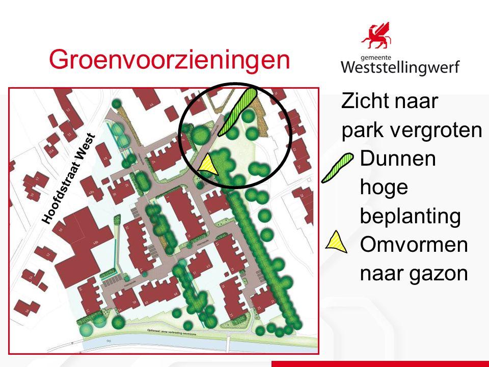 Groenvoorzieningen Zicht naar park vergroten Dunnen hoge beplanting Omvormen naar gazon Hoofdstraat West