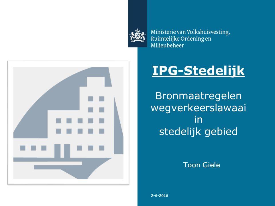 2-6-2016 IPG-Stedelijk Bronmaatregelen wegverkeerslawaai in stedelijk gebied Toon Giele
