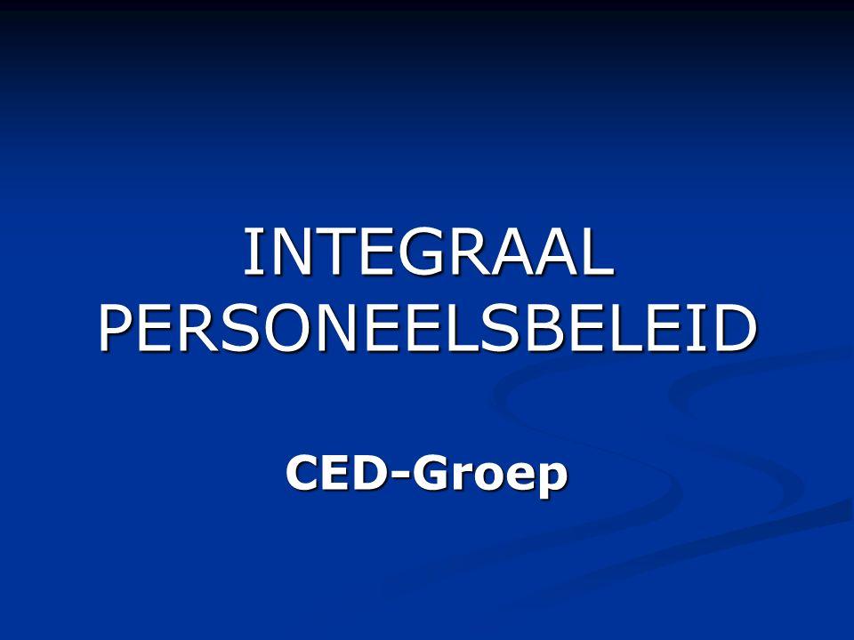 INTEGRAAL PERSONEELSBELEID CED-Groep