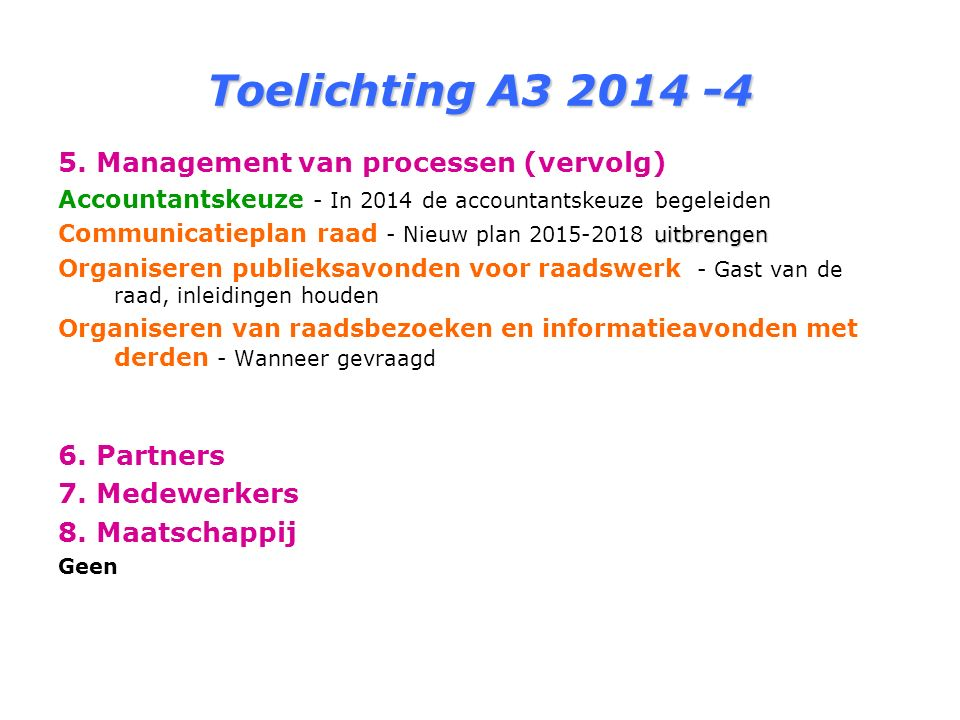 Toelichting A3 2014 -4 5.