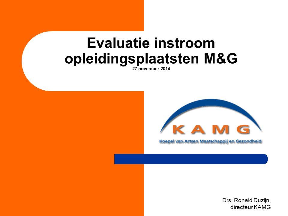Drs. Ronald Duzijn, directeur KAMG Evaluatie instroom opleidingsplaatsten M&G 27 november 2014