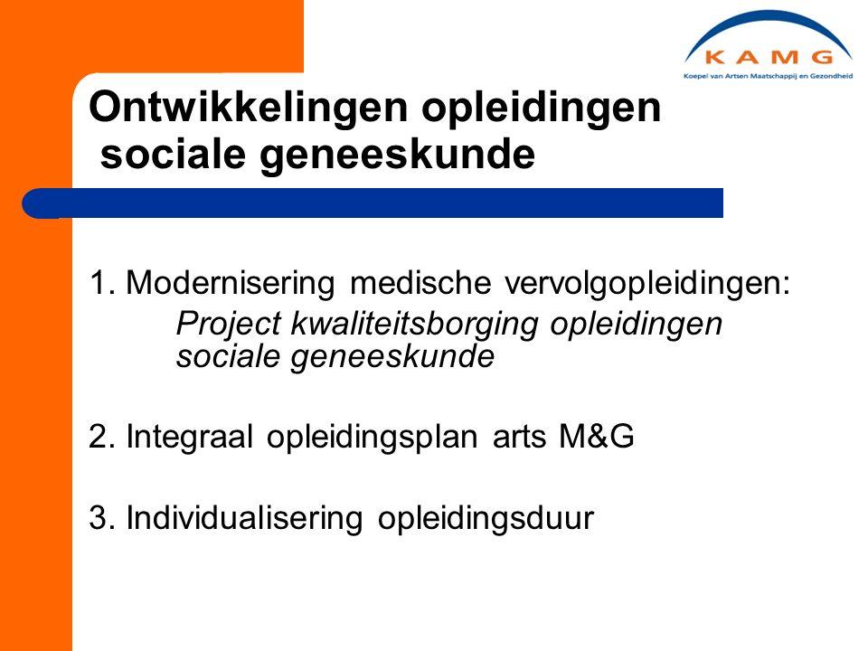 Ontwikkelingen opleidingen sociale geneeskunde 1.