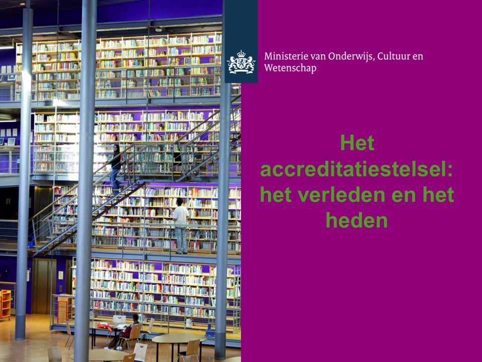 Het accreditatiestelsel: het verleden en het heden