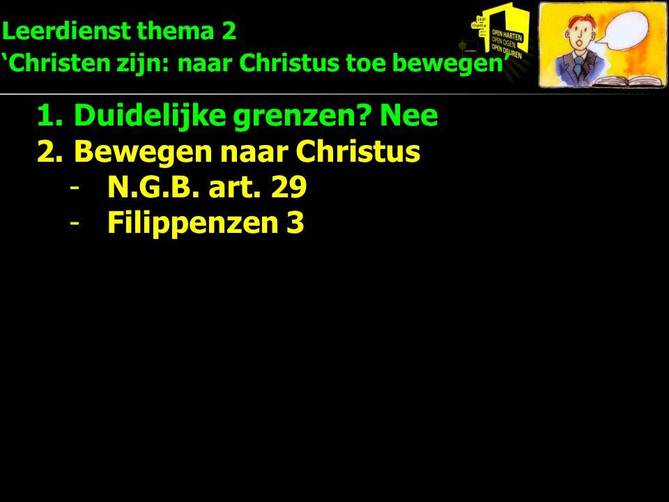 Leerdienst thema 2 'Christen zijn: naar Christus toe bewegen'