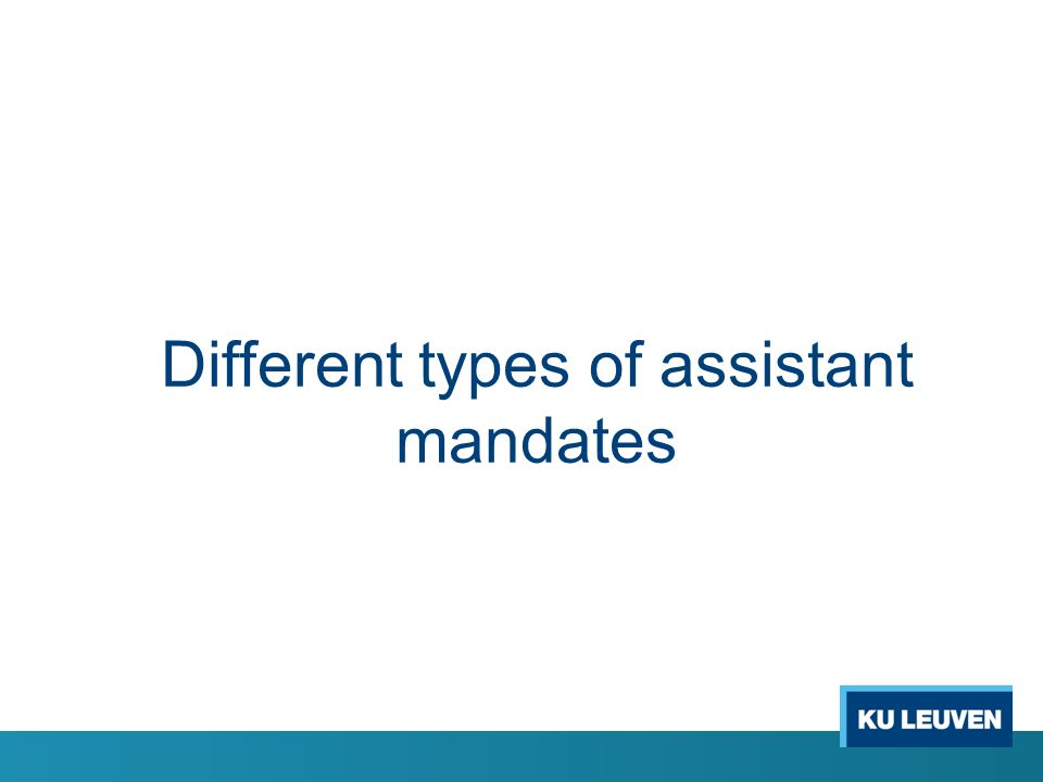 Different types of assistant mandates