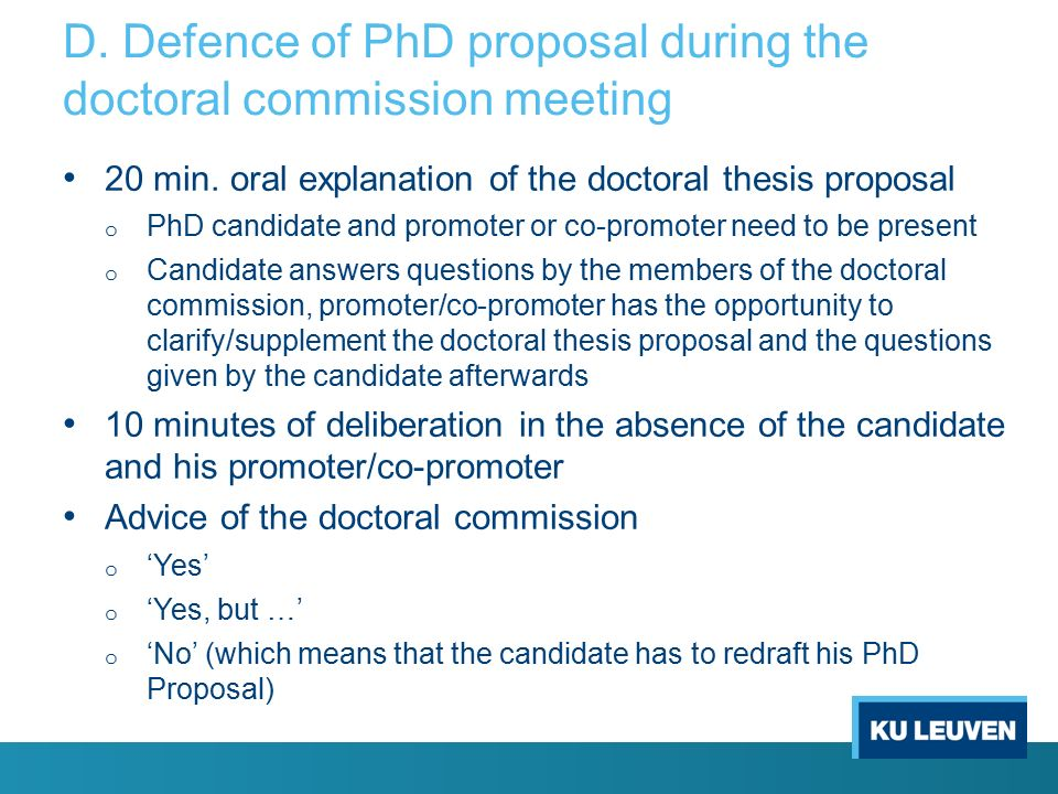 D. Defence of PhD proposal during the doctoral commission meeting 20 min.