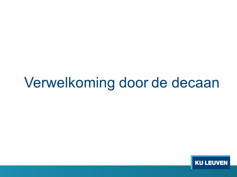 Verwelkoming door de decaan