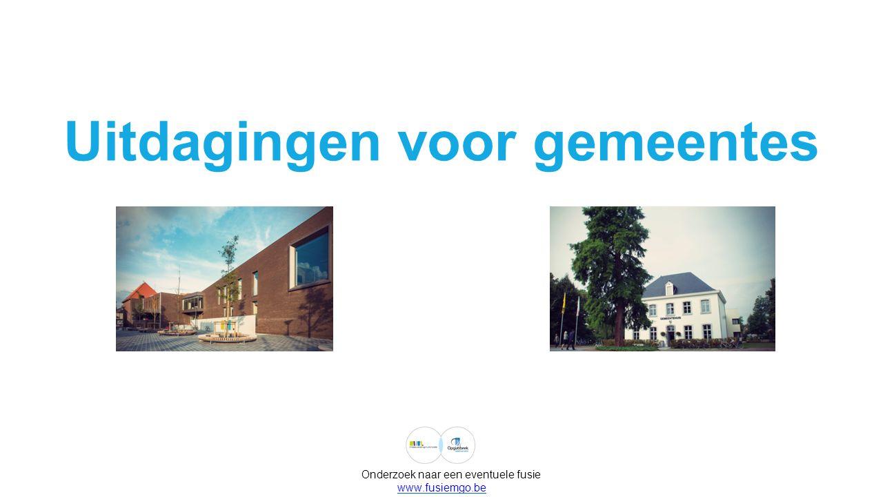 Meeuwen-Gruitrode Aantal inwoners 13.024 Oppervlakte 9.126 APB 8,00 Opbrengst 1% per inwoner (2013) 30,00 OOV 1.150,00 Opbrengst 100 opc per inwoner (2013)16,00 Gemeentefonds (gem.+ocmw) 3.388.124,00 Gemeentefonds per inwoner260,14 Aantal leefloners 20,36 Schuld (2013) 4.931.000,00 Schuld per inwoner (2013) 378,00 Onderzoek naar een eventuele fusie www.fusiemgo.be Opglabbeek Aantal inwoners 10.190 Oppervlakte 2.498 APB 7,50 Opbrengst 1% per inwoner (2013)30,00 OOV 1.330,00 Opbrengst 100 opc per inwoner (2013)25,00 Gemeentefonds (gem.+ocmw) 1.908.350,00 Gemeentefonds per inwoner 187,28 Aantal leefloners 17,53 Schuld (2013) 8.754.000,00 Schuld per inwoner (2013) 860,00