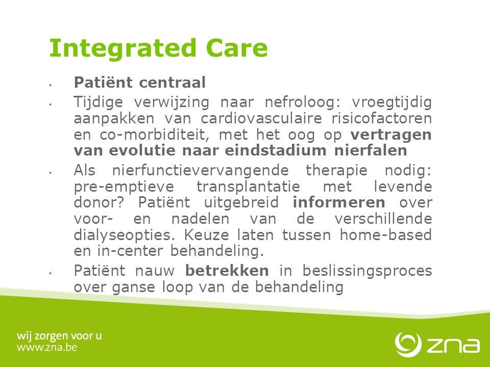 Patiënt centraal Tijdige verwijzing naar nefroloog: vroegtijdig aanpakken van cardiovasculaire risicofactoren en co-morbiditeit, met het oog op vertra