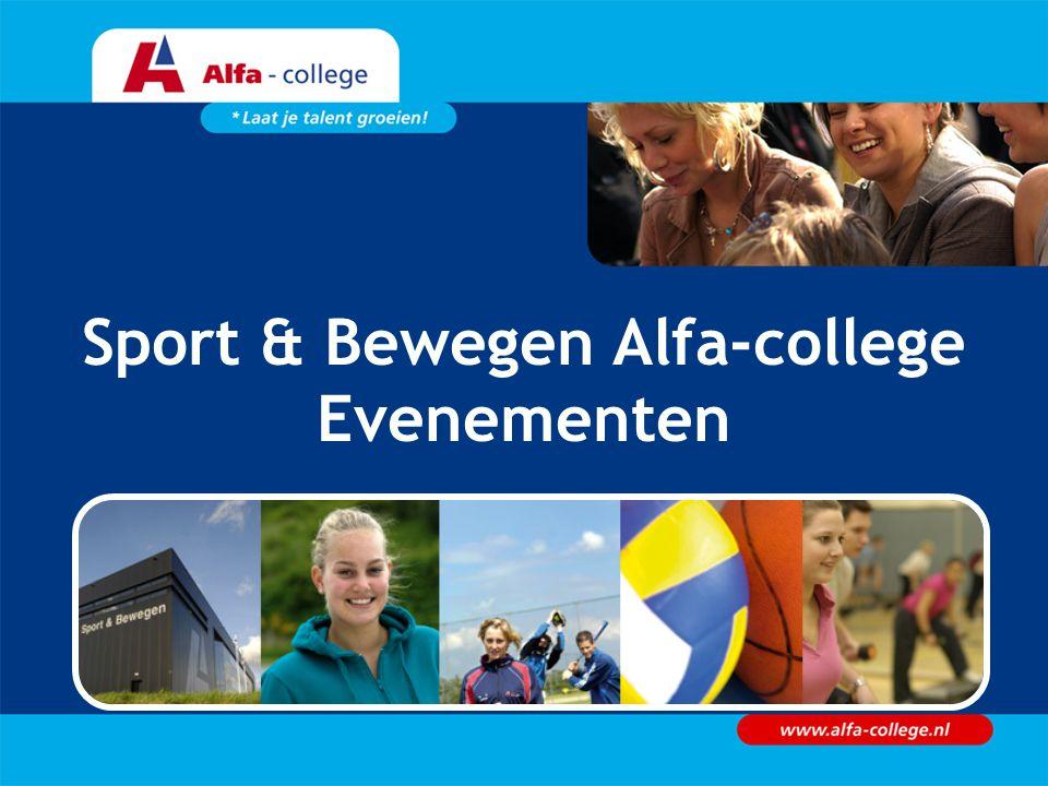 Sport & Bewegen Alfa-college Evenementen