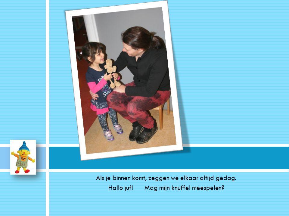 Je mag samen met mama of papa nog even samen een puzzel doen, een boekje lezen of bij de thematafel spelen..